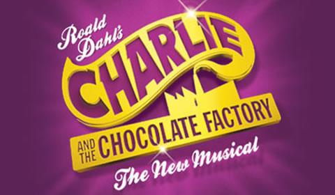 Poster of Charlie and the Chocolate Factory at Theatre Royal Drury Lane