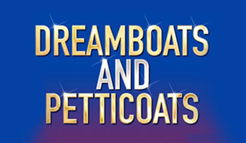 Poster of Dreamboats and Petticoats at Wyndham's Theatre